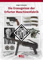 Schlemeier Die Erzeugnisse der Erfurter Maschinenfabrik ERMA Waffen Buch