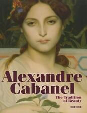 """BLUHM """"ALEXANDRE CABANEL: THE TRADITION OF BEAUTY"""" 2011 1ST ED HC NEW 120 PIX"""