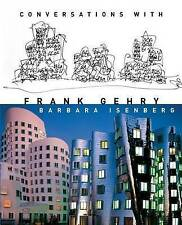 Conversations with Frank Gehry by Barbara Isenberg (Hardback, 2009)