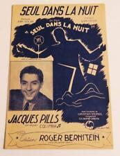 Partition vintage sheet music JACQUES PILLS : Seul dans la Nuit * 40's