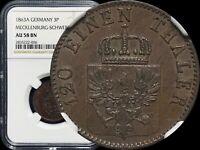 1863 A Germany 3 Pfennig (Mecklenburg-Schwerin) NGC AU58 TOP POP None Finer 🥇