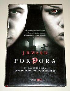 """J.R. Ward """"PORPORA"""" Rizzoli HD 1ªEd."""