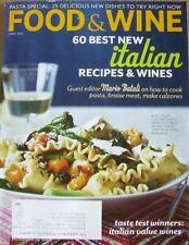 Food & Wine Magazine April 2013 Italian Recipes & Wine Pasta Dishes New