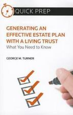 Generating an Effective Estate Plan with a Living Trust : What You Need to Know