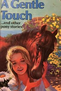 A Gentle Touch And Other Pony Stories Rosemary Simmonds Hardcover GC