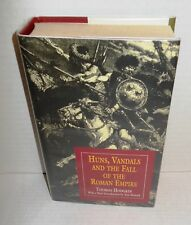 BOOK Huns, Vandals and the Fall of the Roman Empire by Thomas Hodgkin op 1996 Ed