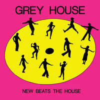 "Grey House : New Beats the House/Move Your Assit VINYL 12"" Single (2017)"