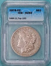 1878-CC AU-50 VAM-11 Top-100 Morgan Silver Dollar Carson City Almost Unc