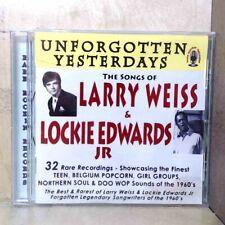Unforgotten Yesterdays: The Songs of Larry Weiss & Lockie Edwards Jr (CD) b321