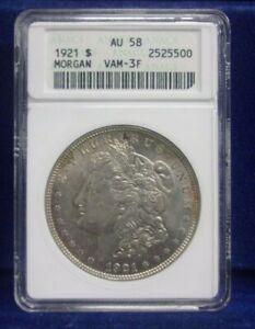 1921  Morgan Silver Dollar ANACS AU58 VAM-3F