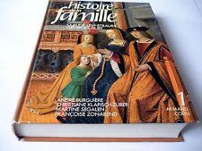 Histoire de la Famille (Tome 1) Mondes Lointains, Mondes Anciens