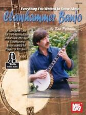 Everything You Wanted to Know About Clawhammer Banjo : Includes 2 CDS! New!