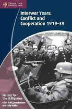 History for the IB Diploma: Interwar Years: Conflict and Cooperation-ExLibrary