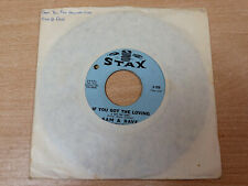 "Sam & Dave/If You Got The Loving/1966 Stax 7"" Single"