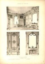 Salon Pendules Cheminée Panneaux Menuiserie Château de Versailles GRAVURE 1899