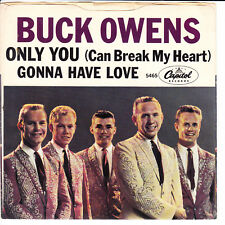 BUCK OWENS Gonna Have Love VG++ 45 RPM P/S VG+