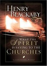 What the Spirit Is Saying to the Churches (LifeChange Books) by Henry Blackaby