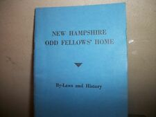 """ODD FELLOWS HOME OF N.H. BY-LAWS&HISTORY,OCTOBER 1947.APPROX.3.5 X 6"""""""