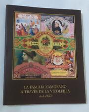 LIBRO - CATALOGO LA FAMILIA ZAMORANO A TRAVES DE LA VITOLFILIA desde 1850