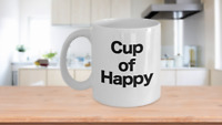 Cup of Happy Mug White Coffee Cup Funny Gift for Joyful Celebrations