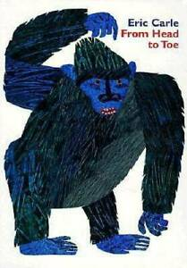 From Head to Toe Board Book - Board book By Carle, Eric - GOOD