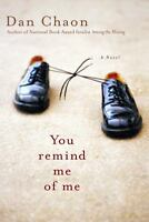 You Remind Me of Me Hardcover Dan Chaon