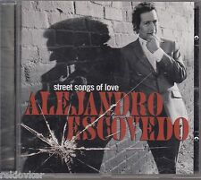Alejandro Escovedo/street songs of Love (nouveau)