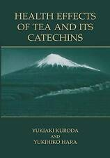 NEW Health Effects of Tea and Its Catechins