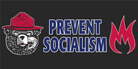 """Smokey Bear Only You Cant Prevent Socialism Vinyl Decal Bumper Sticker 3.75x7.5"""""""