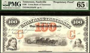 1800s $100 DOLLAR NASHVILLE TENNESSEE BANK NOTE PMG 65 EPQ PROPRIETARY PROOF