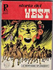 Collana Rodeo - STORIA DEL WEST LE MONTAGNE SPLENDENTI N° 90 1974 L-5-233