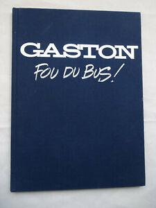 GASTON Fou du bus ! TL Toilé Bleu Franquin