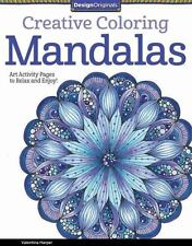 Creative Coloring Mandalas : Art Activity Pages to Relax and Enjoy! by Valentina