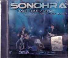 SONOHRA SWEET HOME VERONA LIVE AT TEATRO ROMANO CD  SEALED SIGILLATO