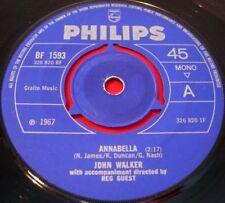 """John Walker Annabella 7"""" UK ORIG 1967 PHILIPS B/W vous ne comprenez pas me Vinyle"""