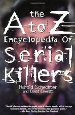 The A to Z Encyclopedia of Serial Killers (Pocket Books True Crime) by Schech…