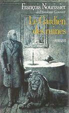 Le Gardien des Ruines - Francois Nourissier - Don