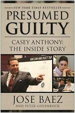 Presumed Guilty: Casey Anthony: The Inside Story-ExLibrary