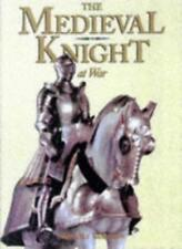 The Medieval Knight at War,Brooks Robards