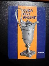 LIBRO - GUIDA AGLI ARGENTI - F.E.SCOPINICH - MONDADORI 72 - NUOVO --1--