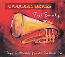 Canadian Brass - High Society  Jazz Masterpieces From The Dixieland Era [CD]