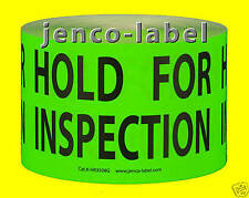 HR3508G, 500 3x5 Hold For Inspection label/Sticker