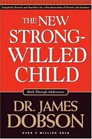The New Strong-Willed Child by James Dobson