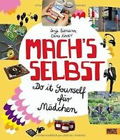 Mach's selbst: Do it yourself für Mädchen von Eisma... | Buch | Zustand sehr gut