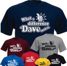What a difference a Dave makes. New Funny T-shirt Birthday Present Gift