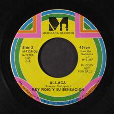 REY ROIG Y SU SENSACION: Allaca / La Bola 45 (dj, faint label wear) Latin