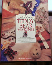 TEDDY BEAR  MAKING, THE BOOK OF, HB/DJ, 192 PG, 1998
