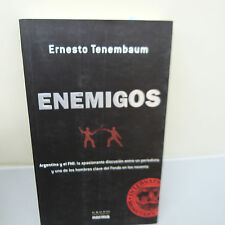 ENEMIGOS by ERNESTO TENEMBAUM, SOFTCOVER, VG CONDITION (B22)