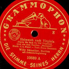 WILLY SCHNEIDER -BARITON- Heimweh nach Virginia/Sweetheart Schellackplatte S9028