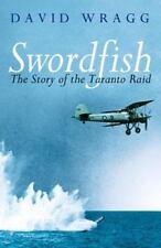 Swordfish: The Story Of The Taranto Raid (Cassell Military Paperbacks)